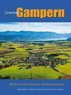 Heimatbuch Gemeinde Gampern von Aichmayr,  Michael, Tichy,  Gottfried