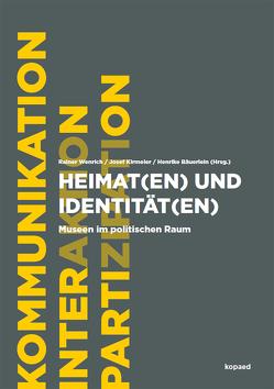 Heimat(en) und Identität(en) von Bäuerlein,  Henrike, Kirmeier,  Josef, Wenrich,  Rainer