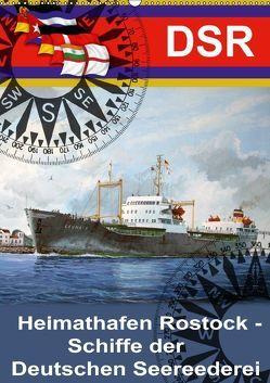 Heimathafen Rostock – Schiffe der Deutschen Seereederei (Wandkalender 2018 DIN A2 hoch) von Hudak,  Hans-Stefan