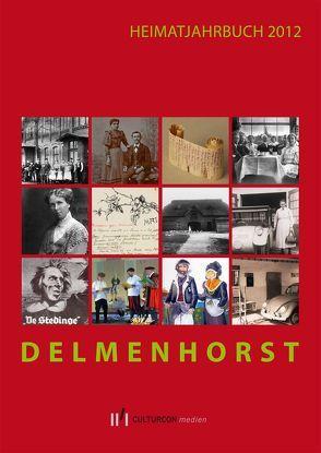 Heimatjahrbuch Delmenhorst 2012