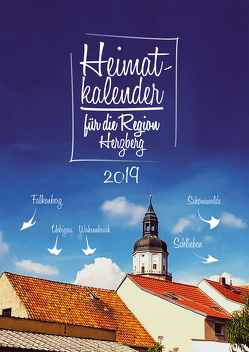 Heimatkalender 2019 für die Region Herzberg