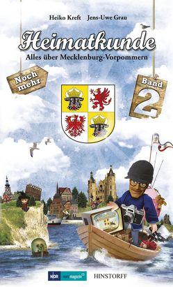 Heimatkunde. Alles über Mecklenburg-Vorpommern (Band 2) von Grau,  Jens-Uwe, Kreft,  Heiko