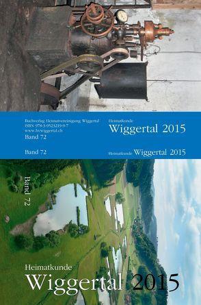 Heimatkunde Wiggertal 2015 von Geiger,  Martin, Heuberger,  Hermenegild