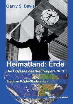 Heimatland: Erde von Davis,  Garry Sol, Mögle-Stadel,  Stephan, Weizsäcker,  Ernst Ulrich von