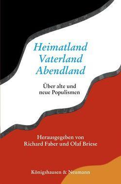 Heimatland – Vaterland – Abendland von Briese,  Olaf, Faber,  Richard