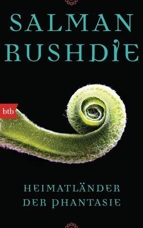 Heimatländer der Phantasie von Rushdie,  Salman, Stege,  Gisela