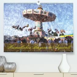 Heimatliches Bayern in Aquarell CH-Version (Premium, hochwertiger DIN A2 Wandkalender 2020, Kunstdruck in Hochglanz) von Schneller,  Helmut
