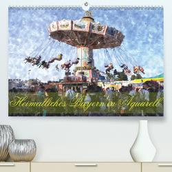Heimatliches Bayern in Aquarell (Premium, hochwertiger DIN A2 Wandkalender 2021, Kunstdruck in Hochglanz) von Schneller,  Helmut