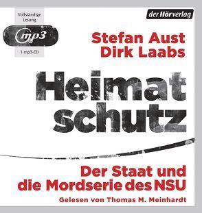 Heimatschutz von Aust,  Stefan, Laabs,  Dirk, Meinhardt,  Thomas M.