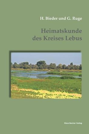 Heimatskunde des Kreises Lebus von Bieder,  H., Ruge,  G