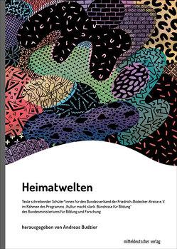 Heimatwelten von Budzier,  Andreas