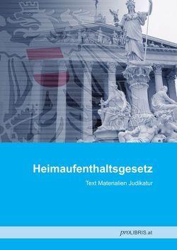 Heimaufenthaltsgesetz von proLIBRIS VerlagsgesmbH