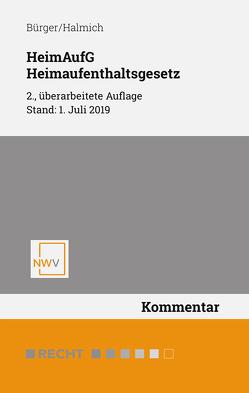 HeimAufG – Heimaufenthaltsgesetz von Bürger,  Christian, Halmich,  Michael