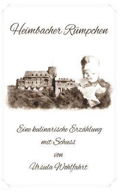Heimbacher Rümpchen von Wohlfahrt,  Ursula