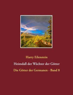 Heimdall der Wächter der Götter von Eilenstein, Harry