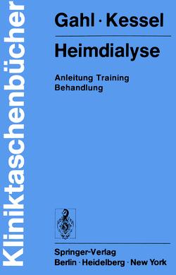 Heimdialyse von Gahl,  Gerhard, Kessel,  Michael