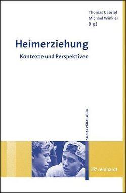 Heimerziehung von Gabriel,  Thomas, Winkler,  Michael