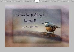 Heimische Wildvögel kunstvoll präsentiert (Wandkalender 2019 DIN A4 quer) von Hultsch,  Heike