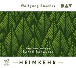 Heimkehr von Büscher,  Wolfgang, Reheuser,  Bernd