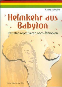 Heimkehr aus Babylon von Schnabel,  Carsta