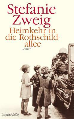 Heimkehr in die Rothschildallee von Zweig,  Stefanie