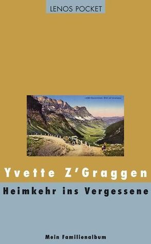 Heimkehr ins Vergessene von Spälti-Elmer,  Maria, Z'Graggen,  Yvette