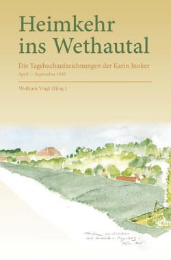 Heimkehr ins Wethautal von Junker,  Karin, Voigt,  Wolfram, Waldburg,  Franz