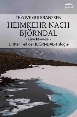 HEIMKEHR NACH BJÖRNDAL – EINE NOVELLE von Gulbranssen,  Trygve