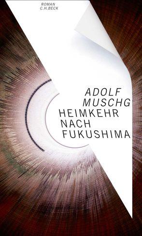 Heimkehr nach Fukushima von Muschg,  Adolf