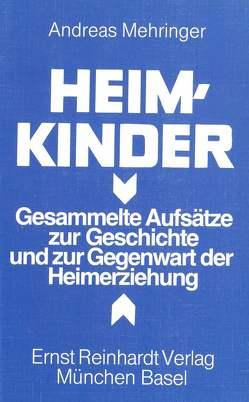 Heimkinder von Mehringer,  Andreas