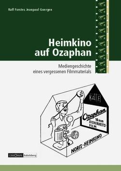 Heimkino auf Ozaphan von Alt,  Dirk, Braun,  Brigitte, Forster,  Ralf, Goergen,  Jeanpaul, Werner-Burgmann,  Anett