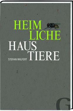 Heimliche Haustiere von Lesch,  Harald, Wilfert,  Stefan