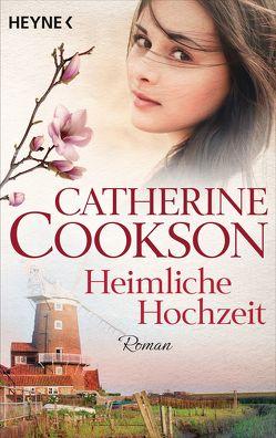 Heimliche Hochzeit von Cookson,  Catherine, Thon,  Wolfgang