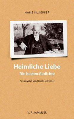 Heimliche Liebe von Harald,  Salfellner, Kloepfer,  Hans