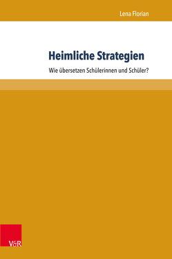 Heimliche Strategien von Florian,  Lena