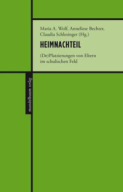 Heimnachteil von Bechter,  Anneliese, Schlesinger,  Claudia, Wolf,  Maria A