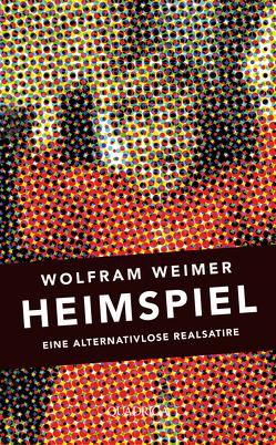 Heimspiel von Weimer,  Wolfram