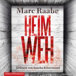 Heimweh von Raabe,  Marc, Rotermund,  Sascha