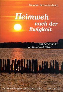 Heimweh nach der Ewigkeit von Ellsel,  Reinhard
