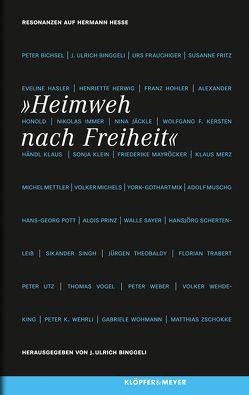 Heimweh nach Freiheit von Binggeli,  J. Ulrich