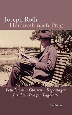 Heimweh nach Prag von Nürnberger,  Helmuth, Roth,  Joseph