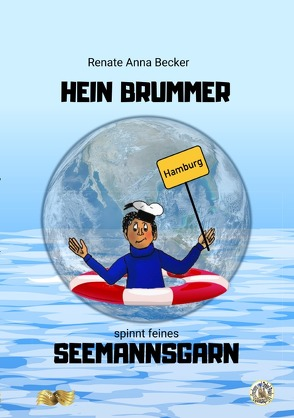 Hein Brummer spinnt feines Seemannsgarn von Becker,  Renate Anna, Zawrel,  Renate