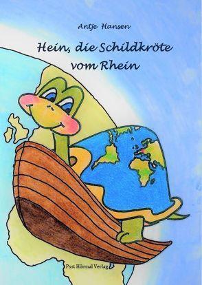 Hein die Schildkröte vom Rhein von Hansen,  Antje
