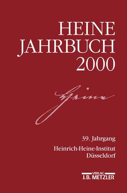 Heine-Jahrbuch 2000 von Kruse,  Joseph A