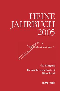Heine-Jahrbuch 2005 von Brenner-Wilczek,  Sabine, Kruse,  Joseph A