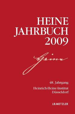 Heine-Jahrbuch 2009 von Brenner-Wilczek,  Sabine, Kruse,  Joseph A