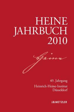 Heine-Jahrbuch 2010 von Brenner-Wilczek,  Sabine, Kruse,  Joseph A