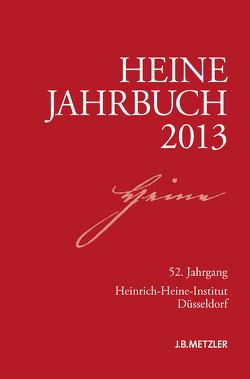 Heine-Jahrbuch 2013 von Brenner-Wilczek,  Sabine, Kruse,  Joseph A