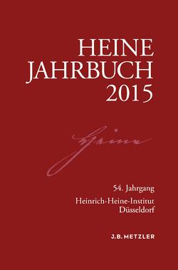Heine-Jahrbuch 2015 von Brenner-Wilczek,  Sabine, Kruse,  Joseph A