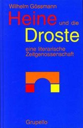 Heine und die Droste von Gössmann,  Wilhelm